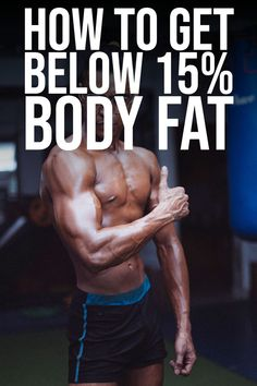 People are not same, some people need a fewer amount of body fat. For those few people we bring you this - How to get below 15% body fat.