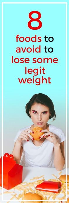 8 foods to avoid to lose some serious weight. Fast Weight Loss Tips, Losing Weight Tips, Weight Loss Goals, Weight Loss Program, Healthy Weight Loss, How To Lose Weight Fast, Gewichtsverlust Motivation, Weight Loss Motivation, Lose 30 Pounds