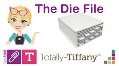 The Desk Maid Die File from Totally-Tiffany Craft Organization, Organizing Ideas, Craft Room Design, Tool Storage, Filing, Storage Solutions, Maid, Tiffany, Crafting