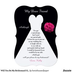 Will You Be My Bridesmaid Gown on Black with Roses