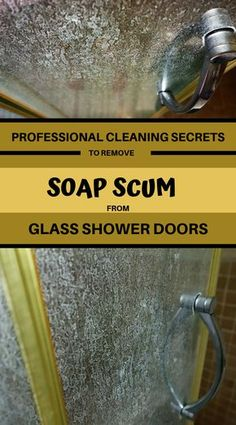 Household Tipps Professional Cleaning Secrets To Remove Soap Scum From Glass Shower Door - Cleaning Glass Shower Doors, Glass Shower Door Cleaner, Clean Shower Doors, Bathroom Cleaning, Best Shower Cleaner, Bathroom Mold, Clean Bathroom Grout, Glass Cleaning, Bathrooms