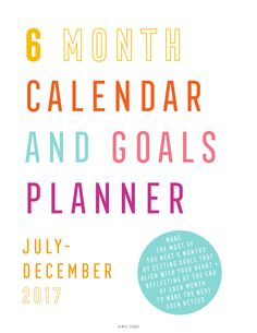 Where did the last 6 months go?! I'm using this printable planner and calendar to take my life into my own hands again and making sure July-Dec 2017 are going to be completely amazing. Time to refocus, set new goals and go for it!