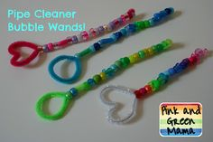 Pipe Cleaner Bubble Wands with Beaded Handles! The pipe cleaners hold more bubble solution and make bigger bubbles.