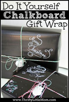 Chalkboard Gift Wrap Tutorial. Step by step instructions for making this really fun, out of the box gift wrap for any event or season. Just change the message on the box.