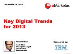 emarketer-webinar-key-digital-trends-for-2013 by eMarketer via Slideshare