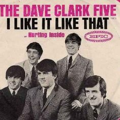 Dave Clark Five music 60s Music, Music Radio, Nostalgia 70s, Buck Owens, The Dave Clark Five, Classic Rock And Roll, Rock N Roll Music, British Invasion, Vinyl Cover