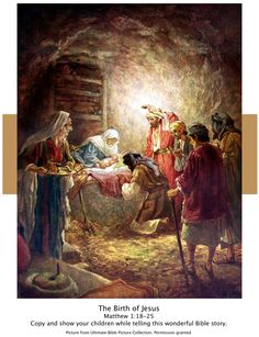 Bible Story picture of the birth of Jesus from Matthew 1:18-25. Copy and show your children while telling this wonderful Bible Story.
