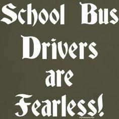 . School Buses, School Bus Driver, Bus Humor, Yellow Office, Wheels On The Bus, Big Yellow, Random Quotes, My Job, Shirt Ideas