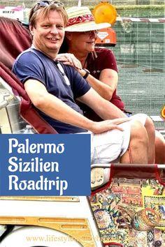 Palermo ist der Start einer 14-tägigen Rundreise durch Sizilien. Unsere Erfahrungen und Erlebnisse.