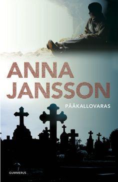 Anna Jansson: Pääkallovaras Literature, Anna, Reading, Books, Movies, Movie Posters, Literatura, Libros, Films