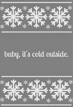 baby, it's cold outside - iPhone wallpaper background