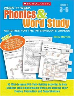 Week-by-week Phonics & Word Study Activities for the Intermediate Grades: Grades 3-6