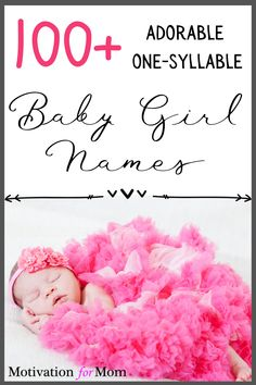 This list has over 100 ideas for one syllable girl names that are short and sweet and easy to fall in love with. Some of these are common baby girl names, and some of these are unique baby girl names. Whether you are looking for nicknames, or middle names, or just short first names for your baby girl, this list will give you plenty of ideas for one syllable baby girl names!