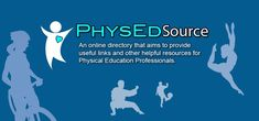 PhysEdSource.com is an online dynamic directory that aims to provide useful links and other helpful resources for Physical Education Professionals.