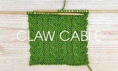Knit Claw Cable Stitch free tutorial
