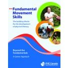 Beyond the Fundamentals - A Games Approach. PHE Canada