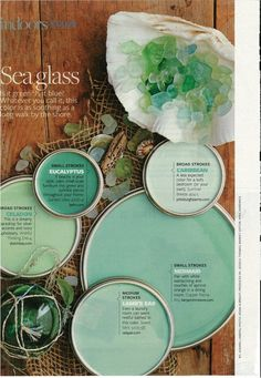 Sea glass inspired paint colors...I used to love collecting sea glass with my gramps!