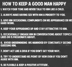 How to keep your man happy. And how he can keep YOU happy. Good advice for all.
