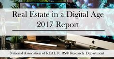 Real Estate in a Digital Age #future #realestate  https://www.nar.realtor/reports/real-estate-in-a-digital-age?utm_campaign=crowdfire&utm_content=crowdfire&utm_medium=social&utm_source=pinterest