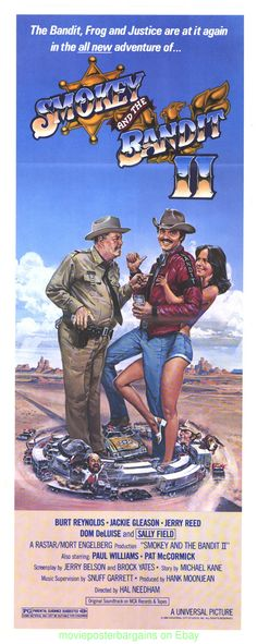 SMOKEY AND THE BANDIT II (1979) - Burt Reynolds - Jackie Gleason - Jerry Reed - Dom DeLuise - Paul Williams - Pat McComick - Directed by Hal Needham - Universal Pictures - Insert Movie Poster.
