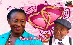 Before My Wedding 2- 2015 Latest Nigerian Nollywood Movie