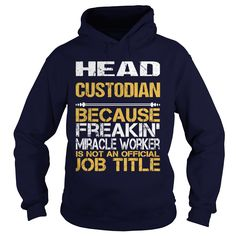 HEAD CUSTODIAN Because FREAKING Awesome Is Not An Official Job Title T-Shirts…