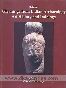 Ratnasri  gleanings from Indian archaeology, art history and Indology : papers presented in memory of Dr. N.R, Banerjee ISBN 9788174791641 DK-243862