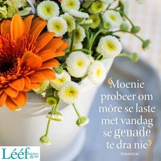 Afrikaans, Note To Self, Bible Verses, Art Projects, Prayers, Hart, Inspiration, Girlfriends, Motivational Quotes