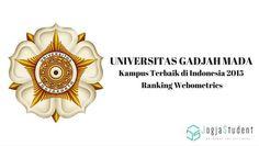 UGM Kampus Terbaik di Indonesia 2015 Versi Webometrics