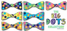 The Big Dots Collection: 7 Cut & Sew Bow-Ties, fabric designed by J. Thomson © 2013 All rights reserved.