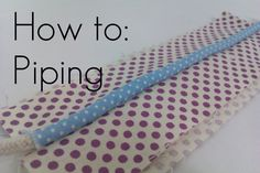 The Studious Stitch: How to: Piping