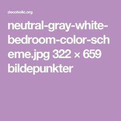 neutral-gray-white-bedroom-color-scheme.jpg 322 × 659 bildepunkter