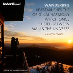 Travel Quote of the Week: On Wandering   Fodor's