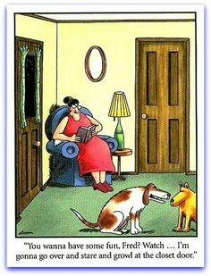 """""""The Far Side"""" by Gary Larson. ( You worry your home is 'haunted ' but it's only your pets 'winding you up ' ! Funny Cartoon Pictures, Cartoon Jokes, Funny Cartoons, Funny Comics, Humorous Pictures, Political Cartoons, Haha Funny, Funny Dogs, Funny Animals"""