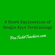 A Short Explanation of Google Apps Terminology