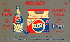 'Mr Pepsi and Funny Face'. From private collection of CB radio QSL cards of the 60s, 70s and 80s. QSL cards were personalized postcards that were used as a record of contact between CB radio operators.