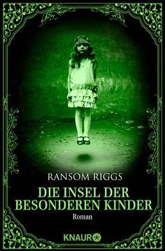 Die Insel der besonderen Kinder, Ransom Riggs