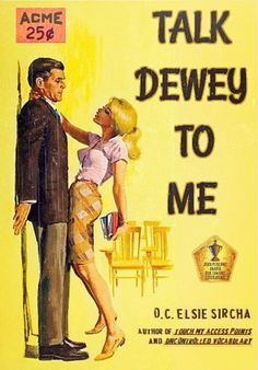 Talk Dewey to Me | Professional Library Literature | dime novel parodies #libraries in literature
