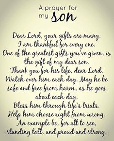 Prayer For My Son, Prayer For My Children, Quotes Children, Child Quotes, Quotes Kids, Daughter Quotes, Son Quotes From Mom, Prayers For Baby Boy, A Mothers Prayer