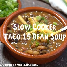 Slow Cooker Taco Bean 15 Soup is perfect for taco night hurstbeans Crockpot 15 Bean Soup, Bean Soup Recipes, Crock Pot Soup, Easy Casserole Recipes, Dinner Crockpot, Slow Cooker Pasta, Slow Cooker Tacos, Slow Cooker Desserts, Cheap Clean Eating
