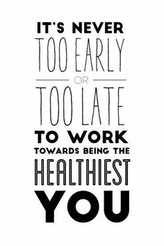 It truly isn't ever too late to work on being healthy! My husband suffered from pancreatitis symptoms and I was just unhealthy in general. 3 wks into our 90 day challenge, we felt better than we have in 20 yrs!! Message me if you are interested in learning more!  www.teraz.itworks.com