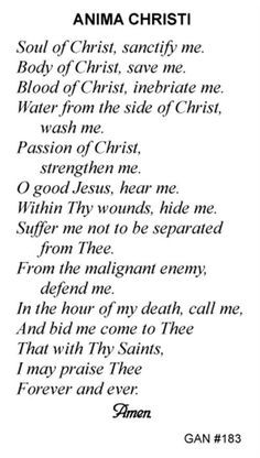 Anima Christi Prayer:  from the Ignatian Spiritual Exercises