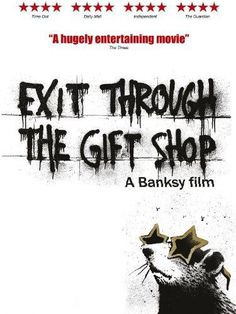 About Banksy this amazing street artist and a surprising commentary on what is really art...need to see this!