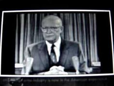 Eisenhower warns us of the military industrial complex. Eisenhower warns us of the military industrial complex.