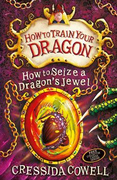 10th book in the How to Train your Dragon Series. How to Seize a Dragon's Jewel book cover. My younger kids will love this series.