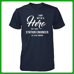 I May Not Be A Hero But I'm A Station Engineer Cool Gift - Unisex Tshirt - Careers professions shirts (*Amazon Partner-Link)
