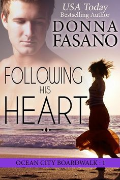Author Donna Fasano, In All Directions: FOLLOWING HIS HEART and other Books