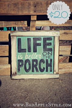Hey, I found this really awesome Etsy listing at https://www.etsy.com/listing/182790676/life-is-better-on-the-porch-sign-signs