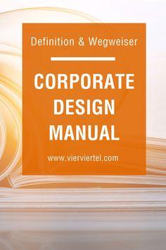 Was ist ein Corporate Design Manual? Ein Corporate Design Manual oder Styleguide oder Corporate-Design-Handbuch ist ein Nachschlagewerk, in dem die Regeln und Richtlinien für das Corporate Design eines Unternehmens dokumentiert sind. Daraus ergeben sich nicht nur formale Regeln zu Schrift, Form und Farbe, Formaten oder Bedruckstoffen, sondern zum Beispiel auch zum Corporate Behaviour. Alle Richtlinien dienen dazu, die Einheitlichkeit aller Kommunikationsmittel sicherzustellen.