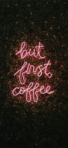 But First Coffee iPhone X wallpaper But First Coffee iPh. - But First Coffee iPhone X wallpaper But First Coffee iPhone X wallpaper - Coffee Wallpaper Iphone, Ipad Wallpaper Quotes, Kpop Wallpaper, Wallpaper Computer, Wallpaper Iphone Neon, Trendy Wallpaper, Happy Wallpaper, Wallpapers Android, But First Coffee